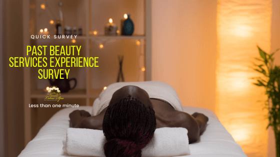 Past beauty services experience survey