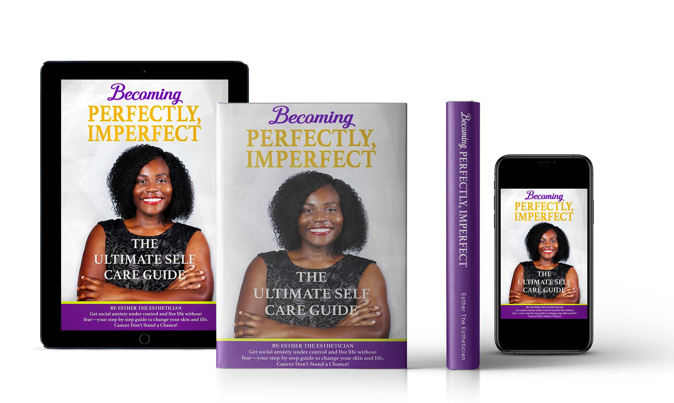 Becoming perfectly, imperfect. The ultimate self care guide book by esther the esthetician nelson in tampa florida luxury lotus spa owner tampa florida acne scars specialist black esthetician